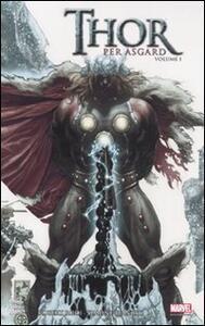 Thor. Per Asgard. Vol. 1