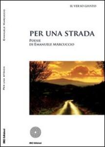 Per una strada - Emanuele Marcuccio - copertina