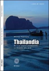 Thailandia. Su due ruote attraverso le regioni del Sud