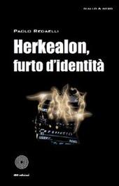 Herkaleon, furto d'identita
