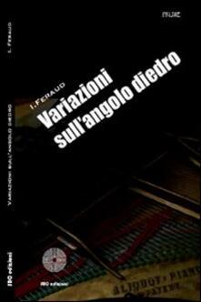 Variazioni sull'angolo diedro - I. Feraud - copertina