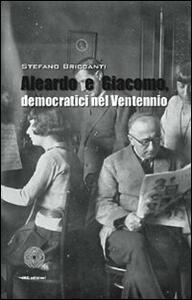 Aleardo e Giacomo, democratici nel ventennio