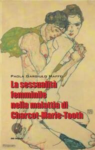 La sessualità femminile nella malattia di Charcot-Marie-Tooth