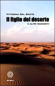 Il figlio del deserto e altri racconti