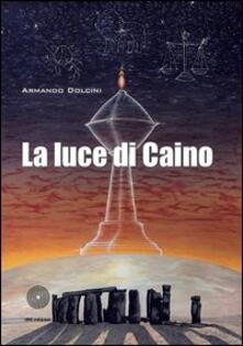La luce di Caino - Armando Dolcini - copertina