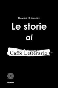 Le storie al Caffè Letterario