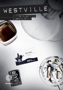 Westville - Vittorio Bottini,Alberto Staiz - copertina