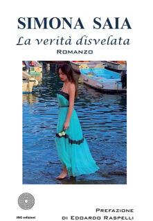 La verità disvelata - Simona Saia - copertina