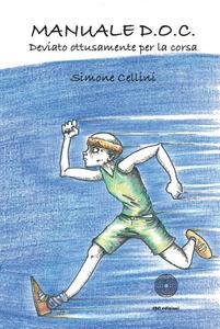 Manuale D.O.C. Deviato ottusamente per la corsa - Simone Cellini - copertina