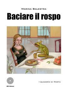 Baciare il rospo - Marina Balestra - copertina