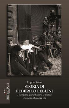Cocktaillab.it Storia di Federico Fellini. I suoi primi quarant'anni e la scalata visionaria a «La dolce vita» Image