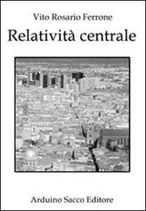 Relatività centrale