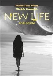 New life. Rivelazioni