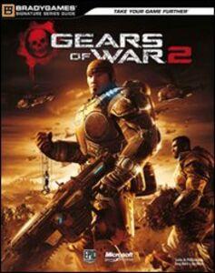 Gears of war 2. Guida strategica ufficiale