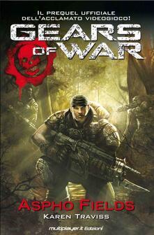 Gears of war. Aspho fields. Ediz. italiana.pdf