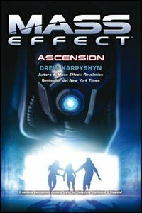 Mass effect. Ascension. Vol. 2