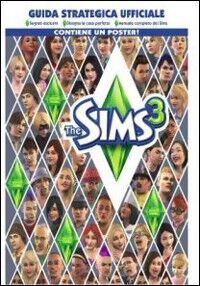 The Sims 3. Guida strategica ufficiale