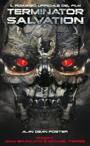 Terminator Salvation. Il romanzo ufficiale del film