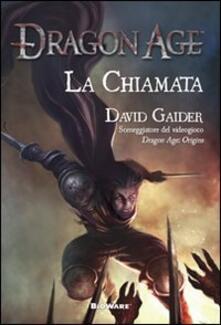La chiamata. Dragon age - David Gaider - copertina
