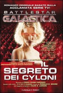 Il segreto dei Cyloni. Battlestar galactica.pdf