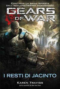 Gears of war. I resti di Jacinto