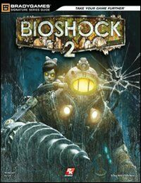 Bioshock 2. Guida strategica ufficiale