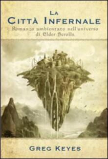 Antondemarirreguera.es La città infernale. Romanzo ambientato nell'universo di Elder Scrolls Image