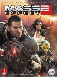 Mass effect 2. Guida strategica ufficiale