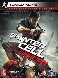 Tom Clancy's splinter cell conviction. Guida strategica ufficiale di Catherine Browne