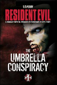 Resident Evil. Umbrella Conspiracy