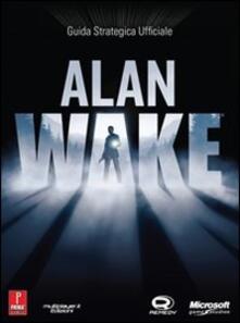 Alan Wake. Guida strategica ufficiale - David S. J. Hodgson - copertina
