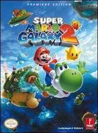 Super Mario Galaxy 2. Guida strategica ufficiale