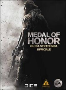 Medal of Honor. Guida strategica ufficiale - Michael M. Knight,David Knight - copertina