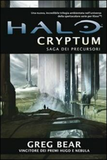 Halo Cryptum. Saga dei Precursori. Vol. 1 - Greg Bear - copertina