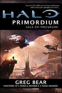 Halo Primordium. Saga dei Precursori. Vol. 2