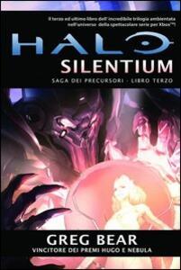 Halo Silentium. Saga dei Precursori. Vol. 3