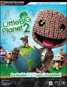 Little big planet 2. Guida strategica ufficiale
