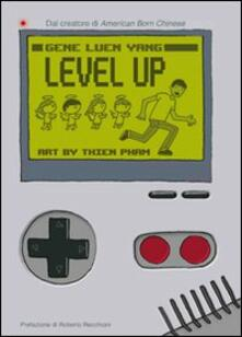 Level up - Gene Luen Yang,Thien Pham - copertina