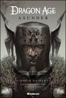 Asunder. Dragon age - David Gaider - copertina