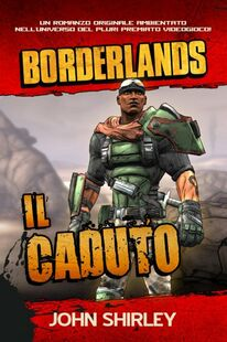 Il caduto. Borderlands