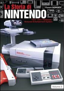 La storia di Nintendo 1983-2003. Famicon/Nintendo Entertainment System