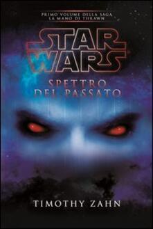 Parcoarenas.it Star Wars. Spettro del passato. La mano di Thrawn. Vol. 1 Image