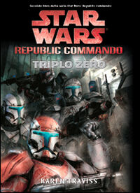 Triplo zero. Star Wars. Republic Commando. Vol. 2