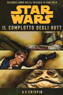 Winniearcher.com Star Wars. Il complotto degli Hutt. La trilogia di Han Solo. Vol. 2 Image