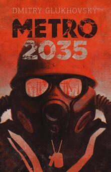 Metro 2035 - Dmitry Glukhovsky - copertina