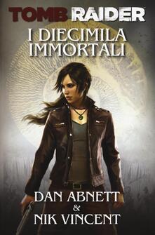 Vitalitart.it I diecimila immortali. Tomb Raider Image