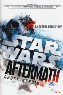 Aftermath. Viaggio verso Star Wars: il risveglio della forza. Star Wars - Chuck Wendig - copertina