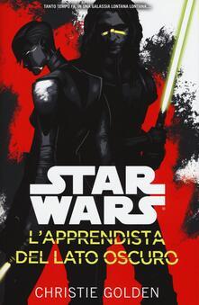 L' apprendista del lato oscuro. Star Wars - Christie Golden - copertina