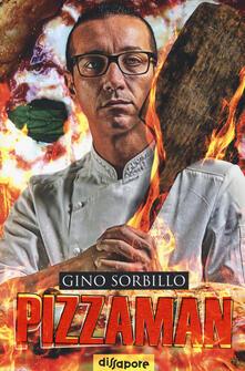 Filippodegasperi.it Pizzaman. La mia storia. Ediz. illustrata Image
