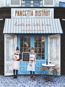 Librisulrazzismo.it Pancetta bistrot. Ricette per tutte le ore Image